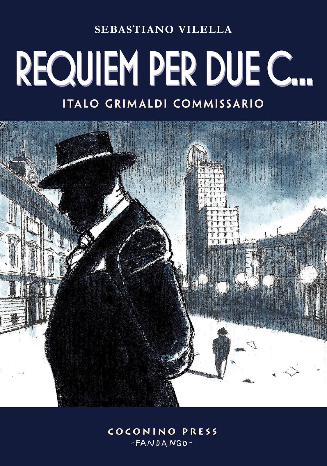 Sebastiano Vilella - Requiem per due c... - Italo Grimaldi commissario